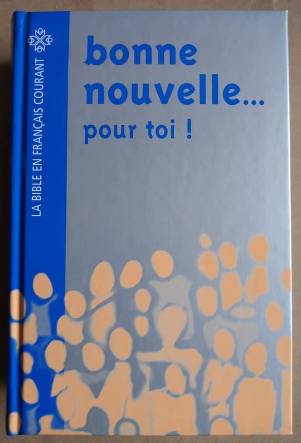 Bible Bonne Nouvelle pour toi (Francais courant)